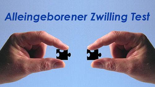 alleingeborener zwilling test