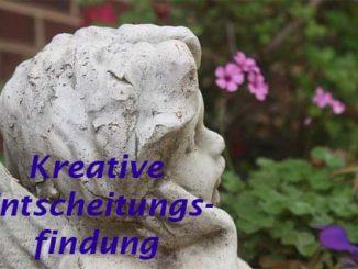 kreative entscheidungsfindung